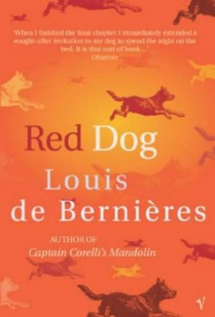 Red Dog by Louis de Bernieres