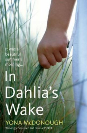 In Dahlia's Wake by Yona McDonough
