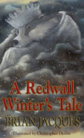 A Tale Of Redwall: A Redwall Winter's Tale by Brian Jacques