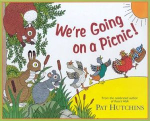 We're Going On A Picnic! by Pat Hutchins