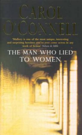 The Man Who Lied To Women by Carol O'Connell