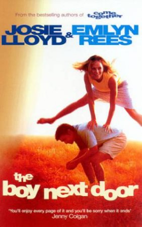 The Boy Next Door by Josie Lloyd & Emlyn Rees