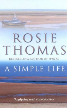 A Simple Life by Rosie Thomas