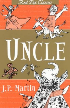 Red Fox Classics: Uncle by J P Martin