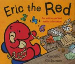 Eric The Red by Caroline Glicksman