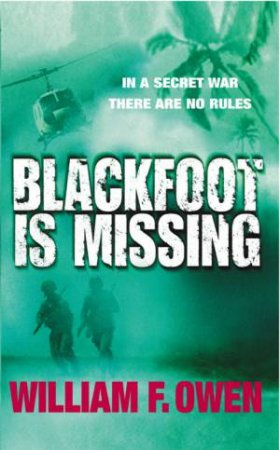 Blackfoot Is Missing by William F Owen