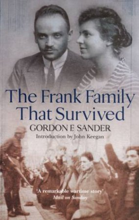 The Frank Family That Survived by Gordon Sander