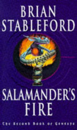 Salamander's Fire by Brian Stableford