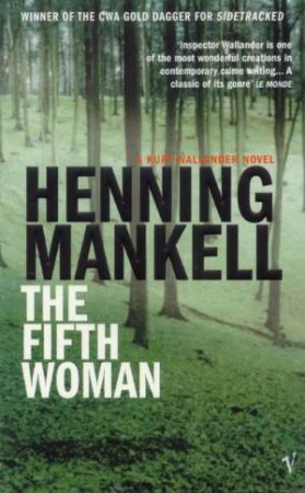 Fifth Woman: The 7th Kurt Wallander Novel by Henning Mankell