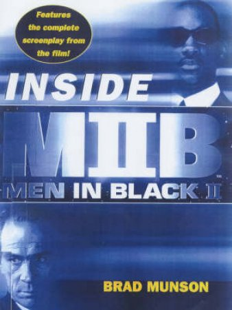 Inside Men In Black II by Brad Munson