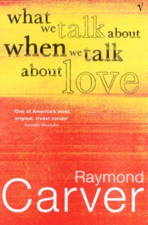 What We Talk About by Raymond Carver