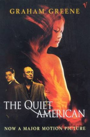 The Quiet American - Film Tie-In by Graham Greene