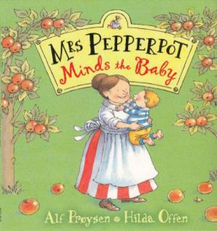 Mrs Pepperpot Minds The Baby by Alf Proysen