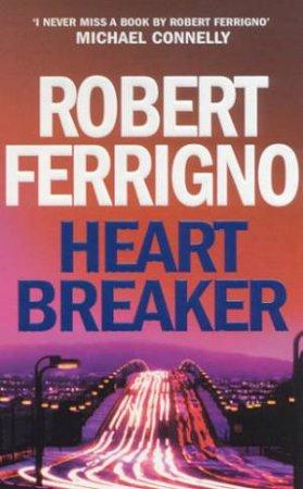 Heartbreaker by Robert Ferrigno