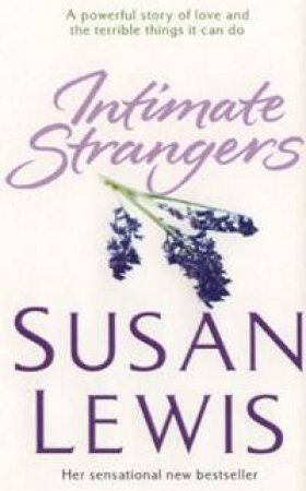 Intimate Strangers by Susan Lewis