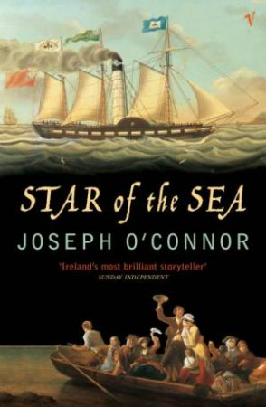 The Star Of The Sea by Joseph O'Connor