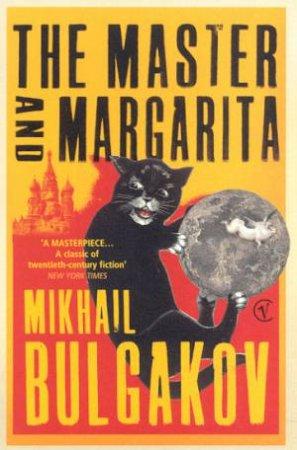The Master And Margarita by Mikha Bulgakov