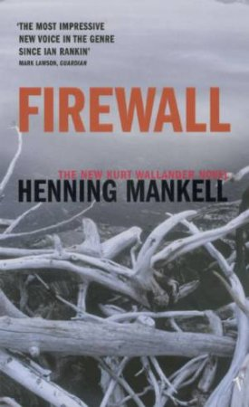Firewall: by Henning Mankell