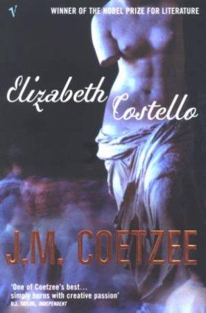 Elizabeth Costello by J M Coetzee