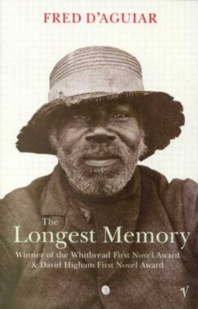 The Longest Memory by Fred D'Aguiar