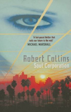 Soul Corporation by Robert Collins