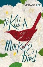 Vintage Classics To Kill A Mockingbird