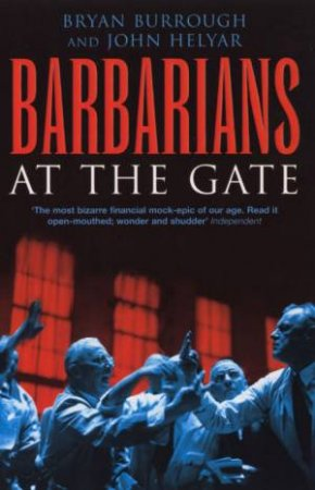 Barbarians At The Gate by Hely Burrough