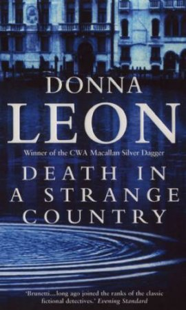 Death In A Strange Country: A Commissario Brunetti Novel by Donna Leon
