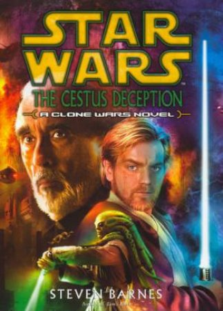 Star Wars: The Cestus Deception by Steven Barnes