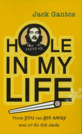 Hole In My Life by Jack Gantos