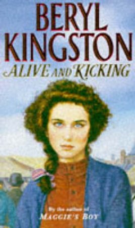 Alive And Kicking by Beryl Kingston