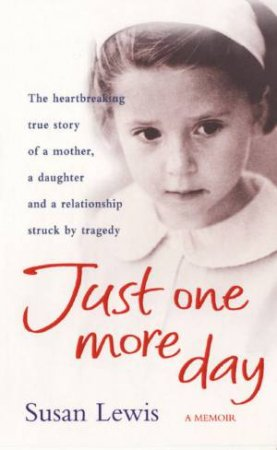 Just One More Day by Susan Lewis