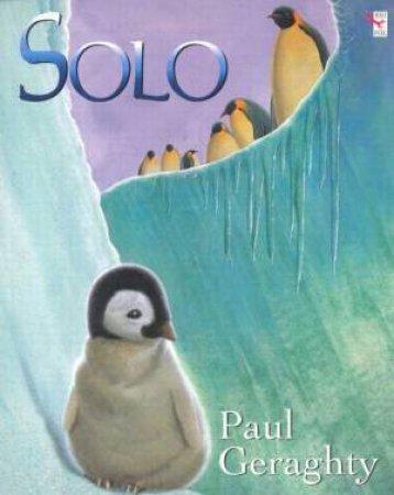 Solo The Little Penguin by Paul Geraghty