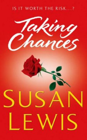 Taking Chances by Susan Lewis