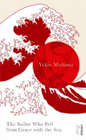 The Sailor Who Fell From Grace With The Sea East by Mishima Yukio