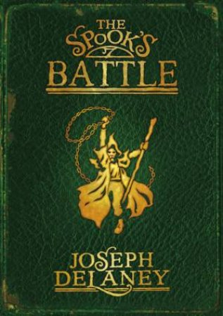 Spook's Battle by Joseph Delaney