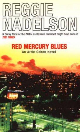 Red Mercury Blues by Reggie Nadelson