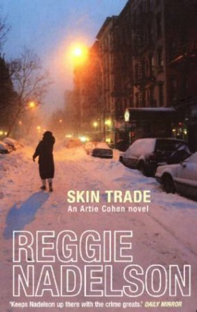 Skin Trade by Reggie Nadelson