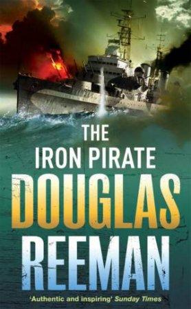 The Iron Pirate by Douglas Reeman