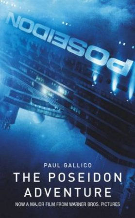 The Poseidon Adventure: Film Tie-In by Paul Gallico