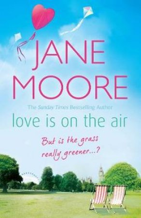 Love Is On The Air by Jane Moore