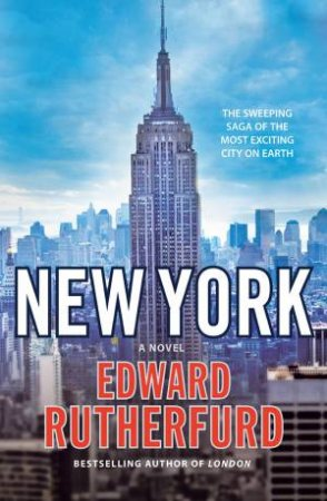 New York: A Novel by Edward Rutherfurd