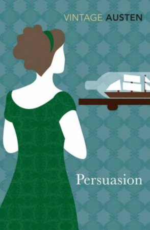 Vintage Classics: Persuasion by Jane Austen