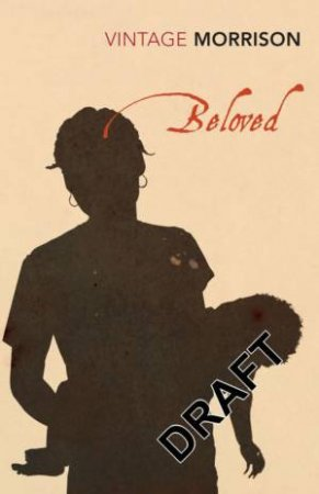 Vintage Classics: Beloved by Toni Morrison