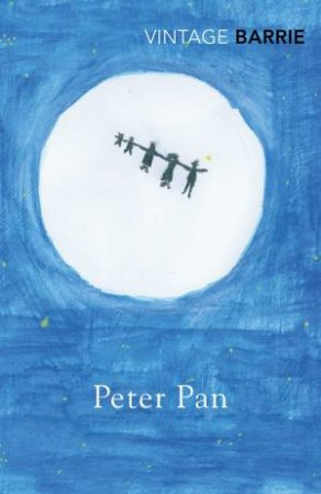 Peter Pan by J M Barrie