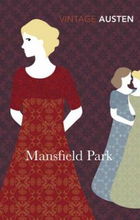 Vintage Classics: Mansfield Park by Jane Austen