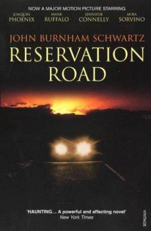 Reservation Road, Film Tie- In by John Schwartz