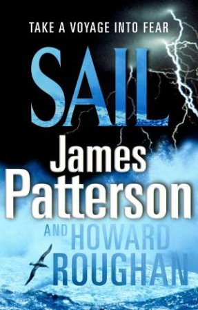 Sail by James Patterson & Howard Roughan