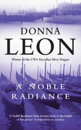 A Noble Radiance (Special Edition) by Donna Leon