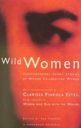 Wild Women by Sue Thomas